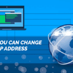How You Can Change Your IP Address